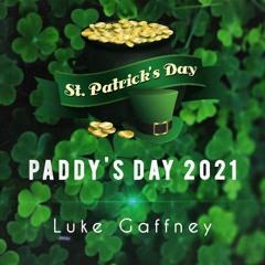 LUKE GAFFNEY - PADDY'S DAY MIX 2021