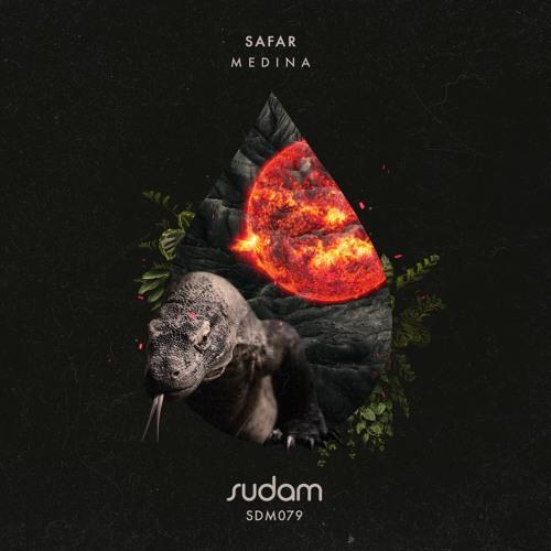 [Premiere] SDM079: Safar - Medina [Sudam Recordings]