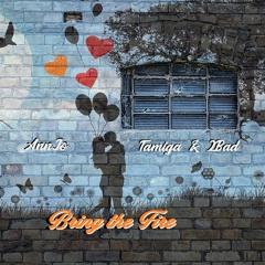 AnnJo X Tamiga & 2Bad - Bring The Fire