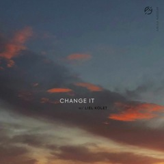 Last Heroes - Change It (with Liel Kolet)