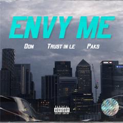 Envy Me Ft. Don & Paks