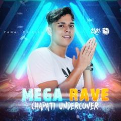 MEGA RAVE DO CHAPATI - LUKI DJ FEAT. MC MADAN, MC GUI ANDRADE, MC LIL BEAT