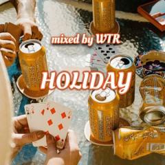 """select mixtape - """"HOLIDAY"""""""