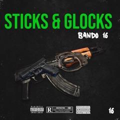 Sticks & Glocks