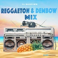 DJ SMOOVE'S REGGAETON & DEMBOW MIX