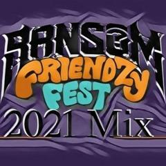Friendzy Fest 2021 Mix
