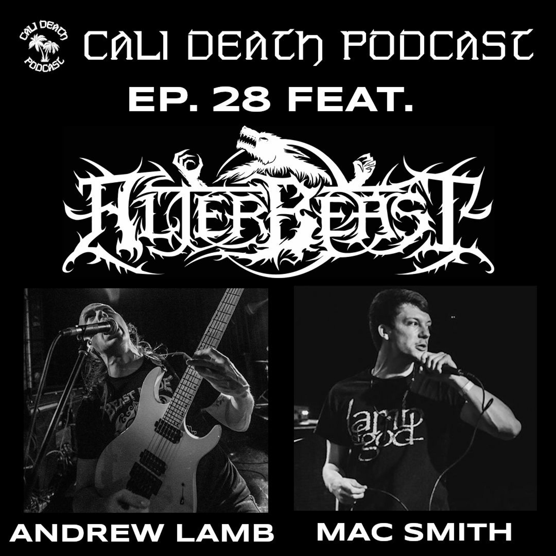 Ep. 28 - Alterbeast (Andrew Lamb, Mac Smith)