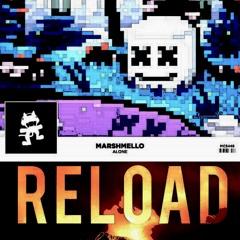 Reload Alone (Marshmello Mashup/James Grayson Remake)