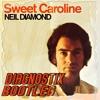 Neil Diamond - Sweet Caroline (Diagnostix Bootleg) *FREE DL