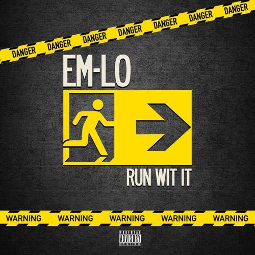 Em - Lo - Run Wit It (Prod. By E. Smitty)