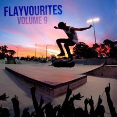 Flayvourites Vol. 9 (Hybrid Trap & Dubstep)