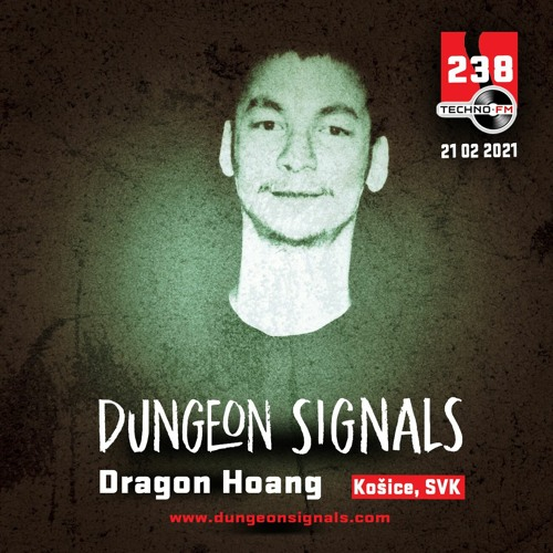 Dungeon Signals Podcast 238 - Dragon Hoang