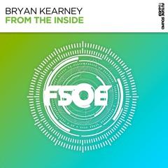Bryan Kearney - From The Inside [FSOE]