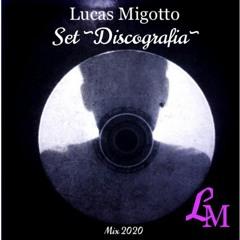 Lucas Migotto @ SET QUARENTENA PART-2 {Discografia} MIX2020