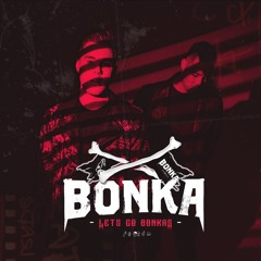 BONKA Presents: Let's Go Bonkas - Episode 044 (feat. DJ Tigerlily)