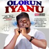 Download Olohun Iyanu Mp3