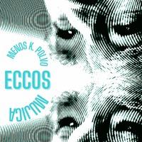 ECCOS Project - Menos k. Polvo - Mujica