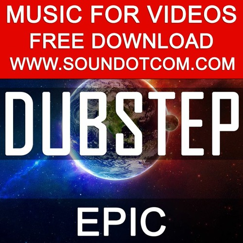 Background Royalty Free Music for Youtube Videos Vlog | Dubstep Modern Beat Sports Extreme Powerful