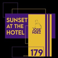 SUNSET AT THE HOTEL 179