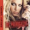 My Prerogative (X-Press 2 Radio Edit)