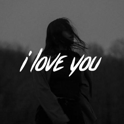I Love You- Billie Eilish