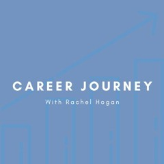 Career Journey with Rachel Hogan (Senior Engineer)