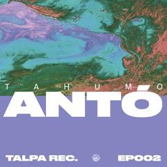 Tahumo - Antó (Antaares Remix)