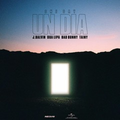 J. Balvin, Dua Lipa, Bad Bunny, Tainy - UN DIA (ONE DAY) FREE DOWNLOAD