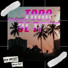 Rauw Alejandro -  Todo De Ti (Pim Umenzi Fresh Edit)