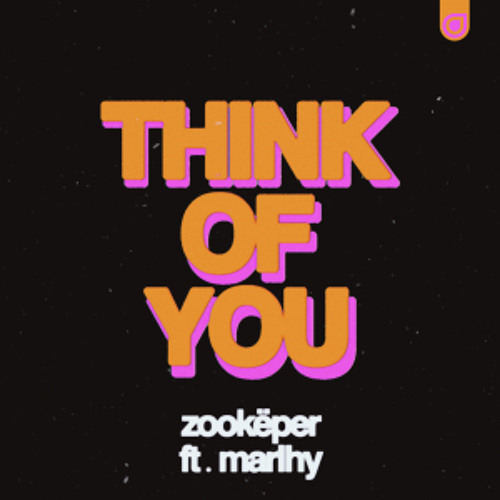 Zookëper feat. Marlhy - Think of You