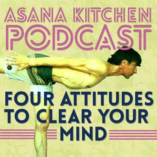 4 Attitudes To Clear Your Mind