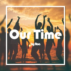 Our Time【Free Download】