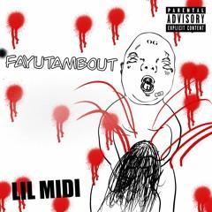 lil MIDI - Fayutambout (Prod. by lil MIDI)