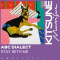 Abc Dialect Stay With Me Artwork