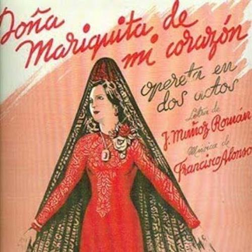 Doña Mariquita de mi corazón
