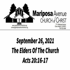 2021-09-26 - The Elders Of The Church - Acts 20: 16-17 - Nathan Franson