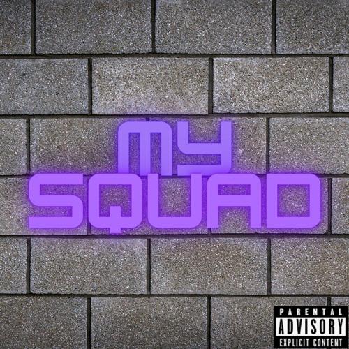 My Squad Freestyle(feat. King Leo)(prod. 808Thunder)