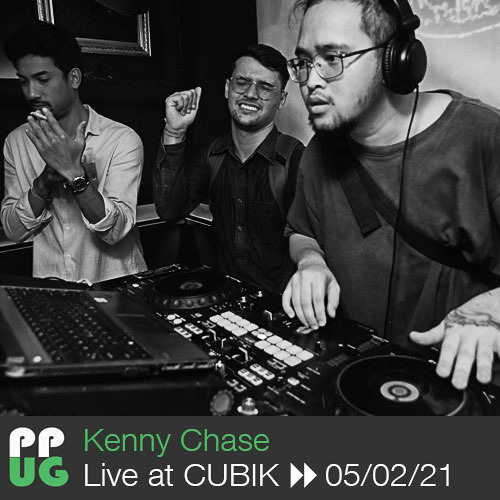 Kenny Chase - Live at CUBIK▸▸ 05/02/21
