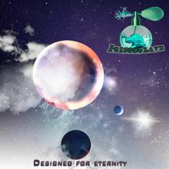 Designed For Eternity