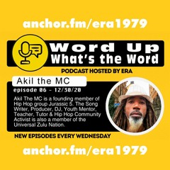 Episode 6: Akil the MC of Jurassic 5. Hosted by Era.