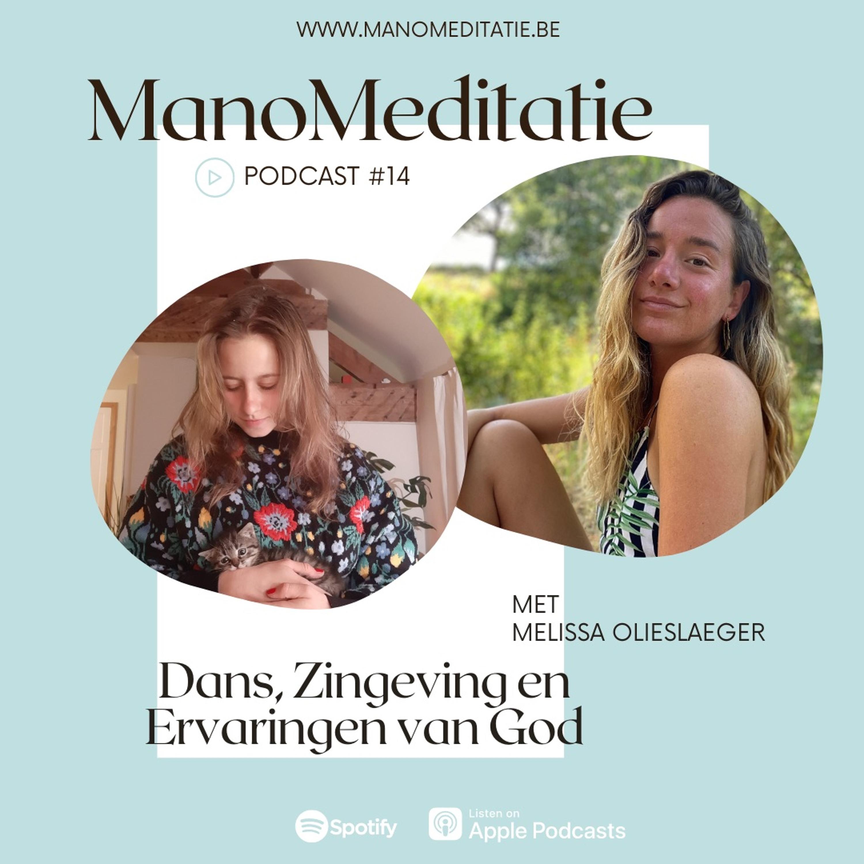 Podcast #14: Dans, Zingeving & Ervaringen van God met Melissa Olieslaeger