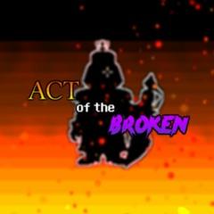 [500 FOLLOWER SPECIAL!] À un pas de la Liberté. + Act of the Broken (+FLP RELEASE)