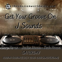 J Sounds - Get Your Groove On Week 37