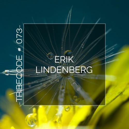 TribeCode #073- by ERIK LINDENBERG
