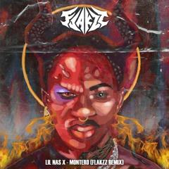 Lil Nas X - Montero (Flakzz Remix)