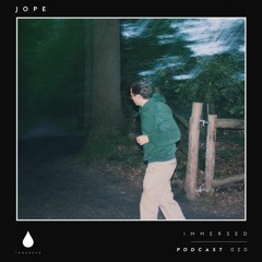 Immersed Podcast #020 | Jope