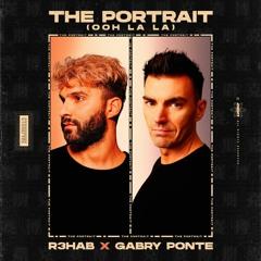 R3HAB x Gabry Ponte - The Portrait (Ooh La La)