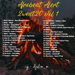 Afrobeat Alert 2went20 Vol 1