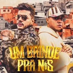 MC Lipi E Hungria Hip Hop - Um Brinde Pra Nós (Oficial)