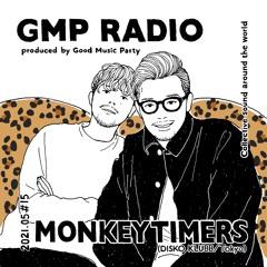 GMP Radio Tokyo #15 / MONKEYTIMERS (DISKO KLUBB / Tokyo)